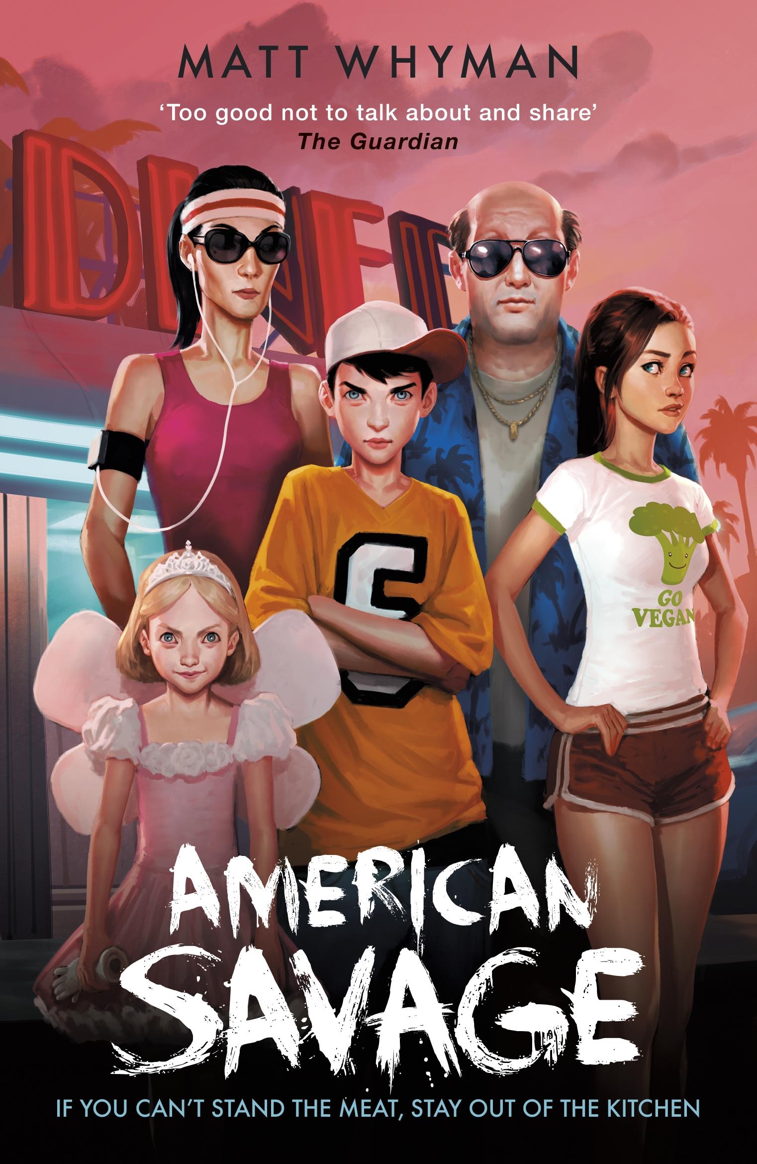 American Savage by Matt Whyman