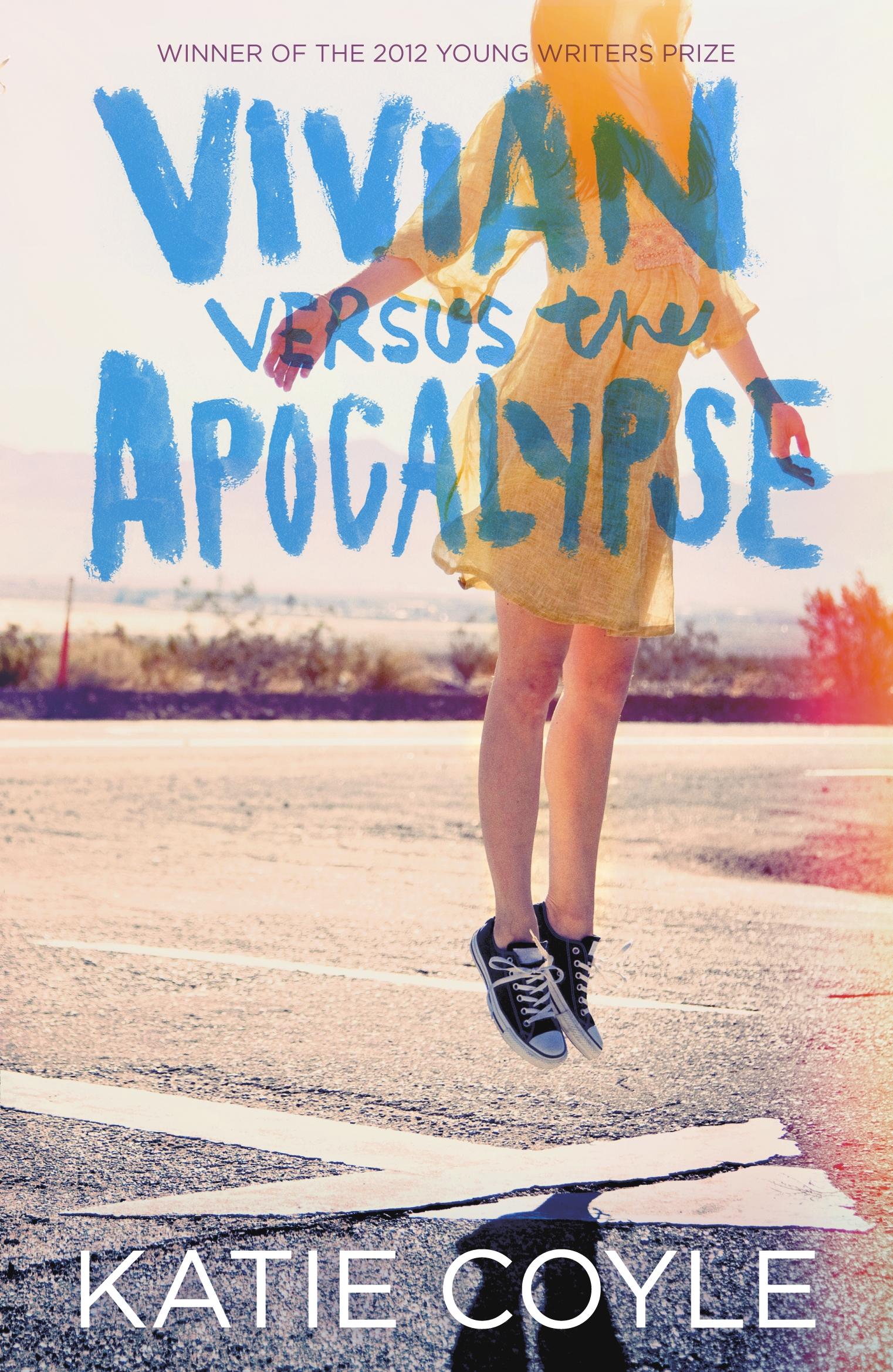 Vivian Versus the Apocalypse by Katie Coyle