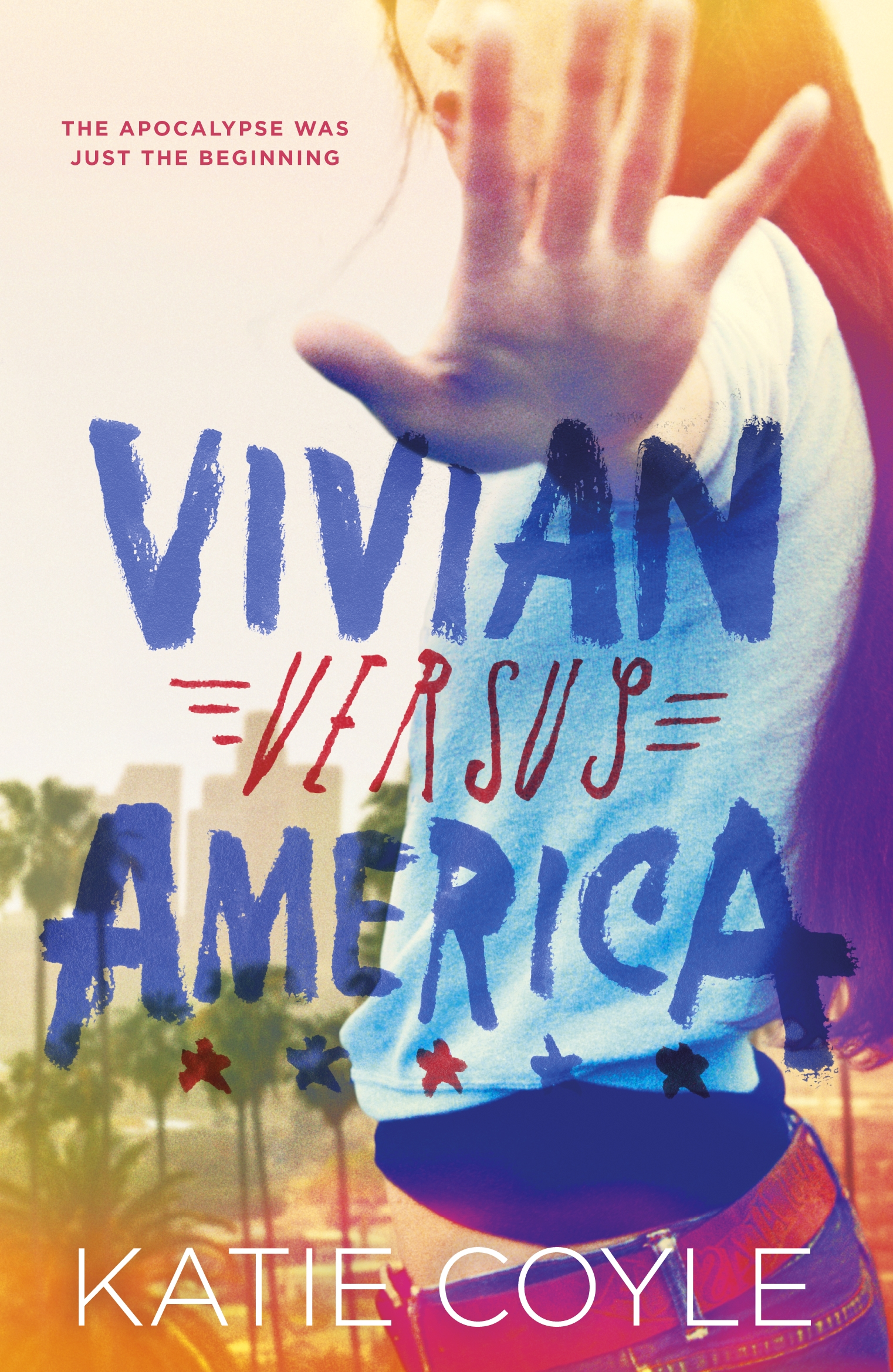 Vivian Versus America by Katie Coyle