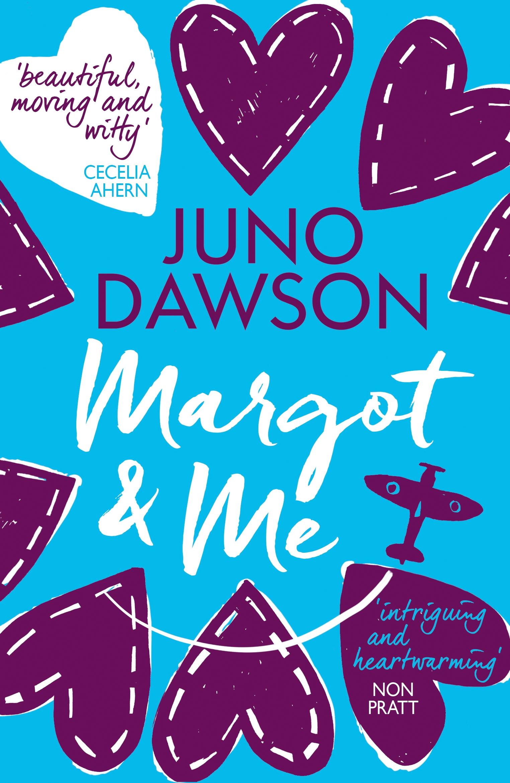 Margot & Me by Juno Dawson