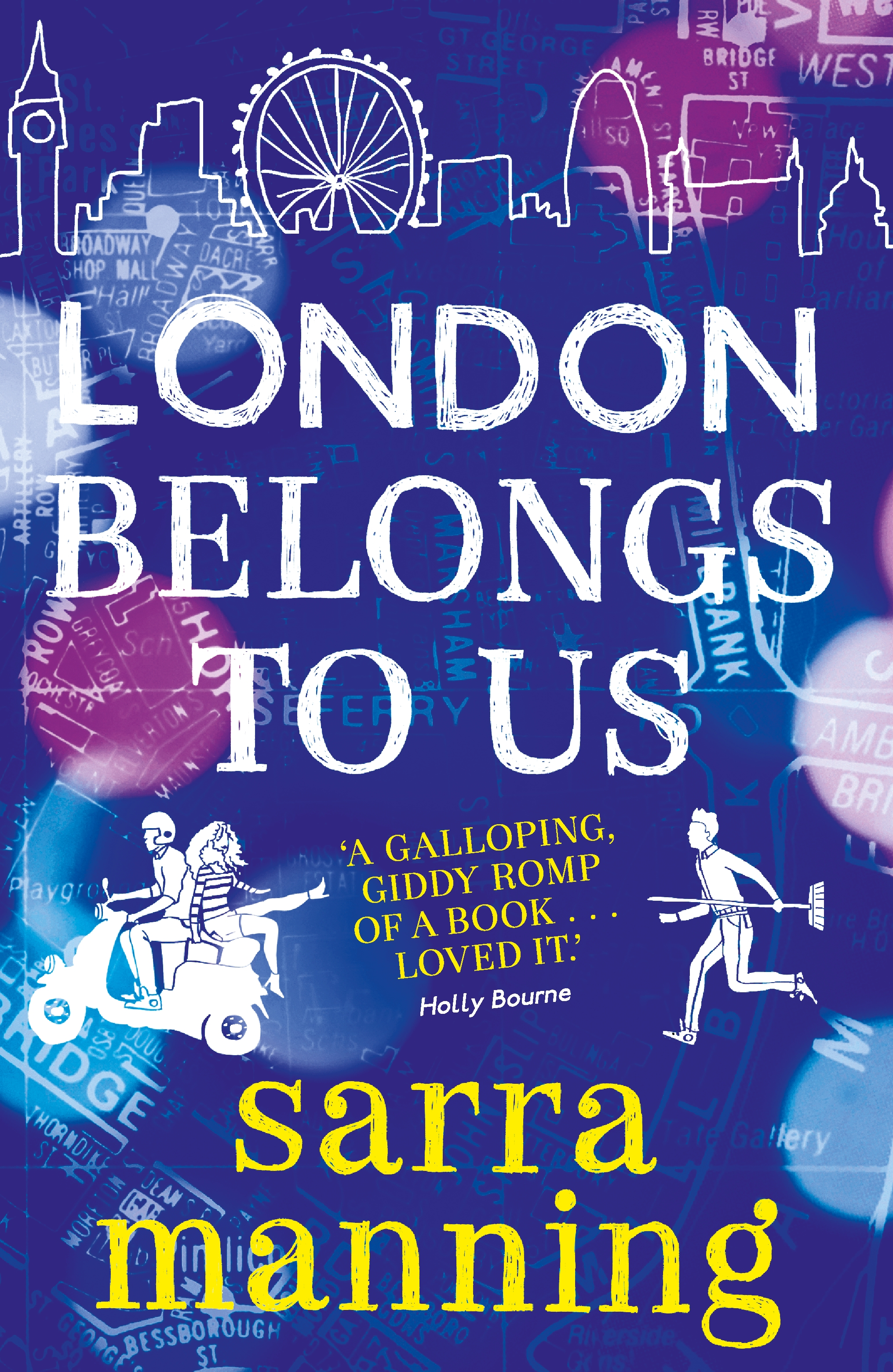 London Belongs to Us by Sarra Manning