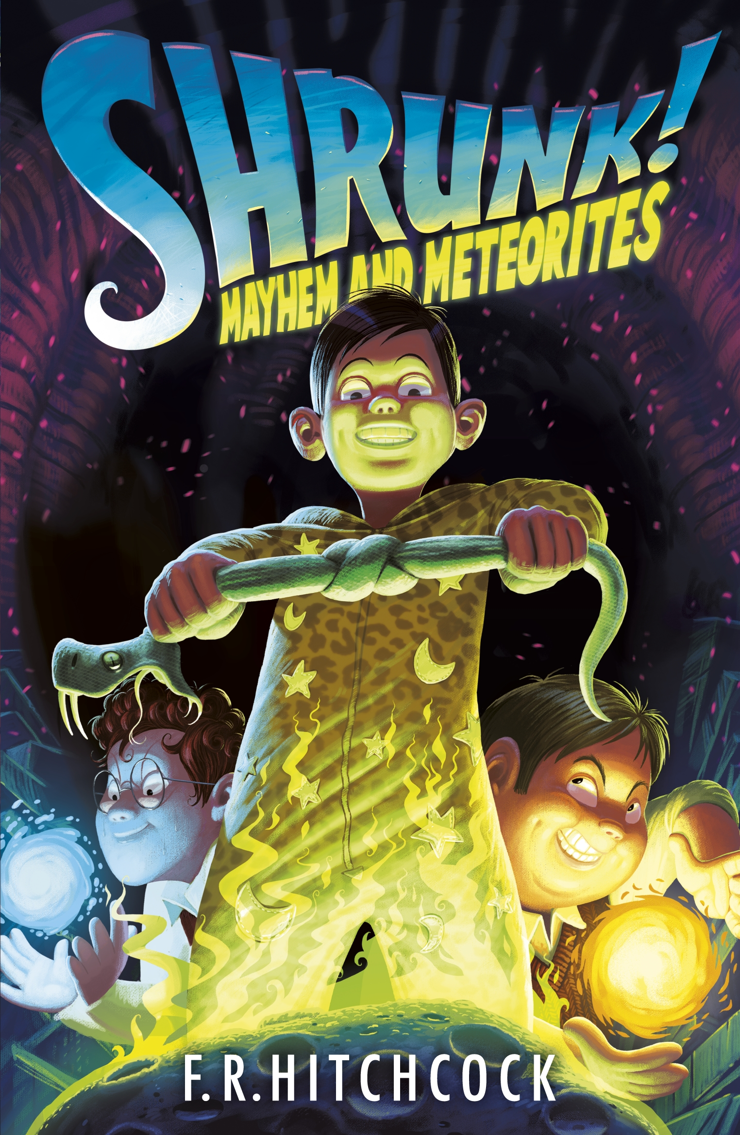 Mayhem and Meteorites: A SHRUNK! Adventure by Fleur Hitchcock