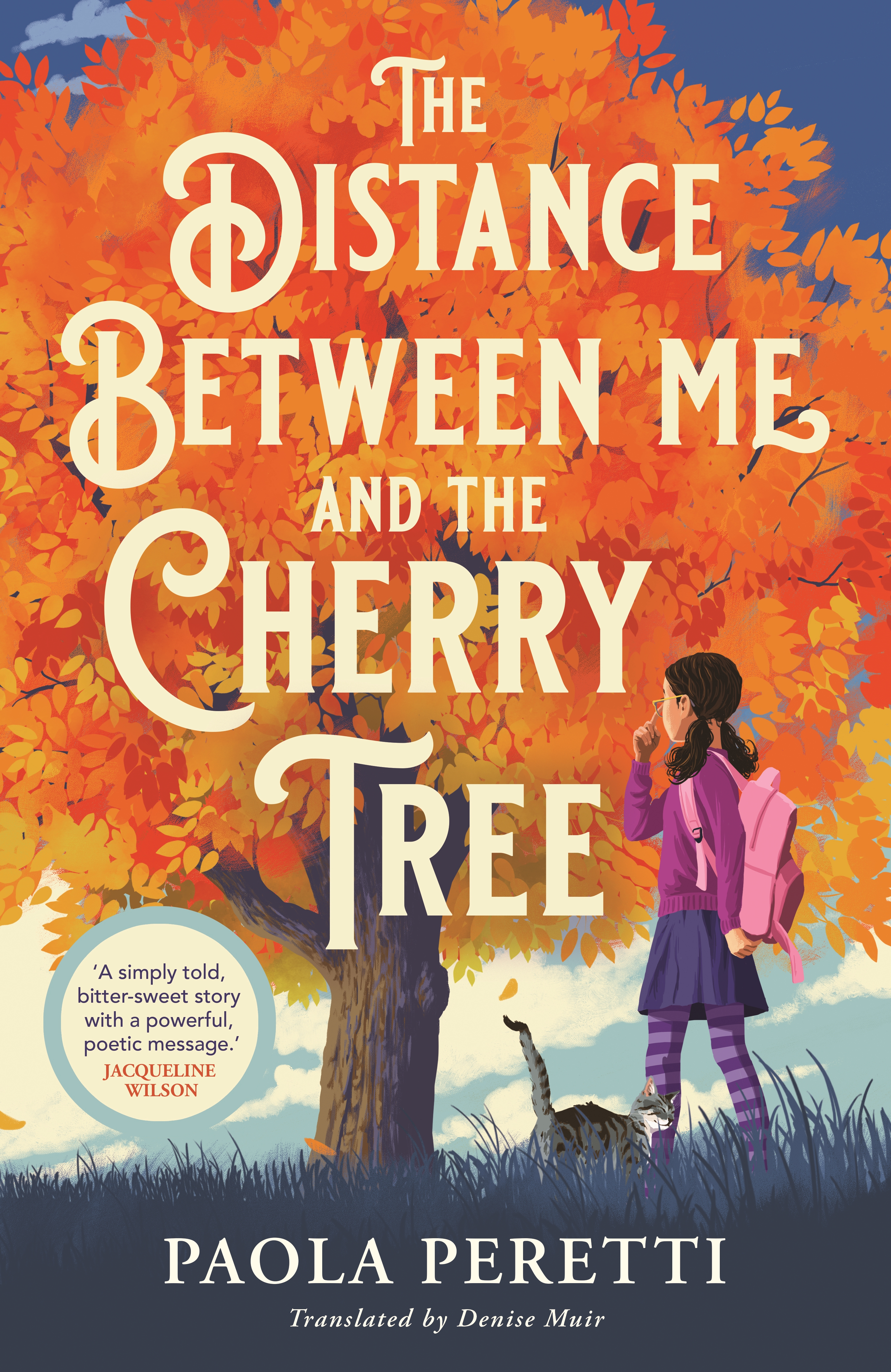 The Distance Between Me and the Cherry Tree by Paola Peretti