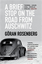 Image of A Brief Stop on the Road from Auschwitz