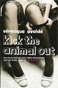 Image of Kick The Animal Out