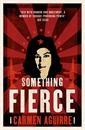 Image of Something Fierce