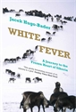Image of White Fever