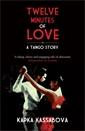 Image of Twelve Minutes of Love