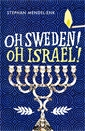 Image of Oh Sweden! Oh Israel!