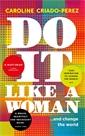 Image of Do It Like a Woman
