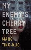 Image of My Enemy's Cherry Tree
