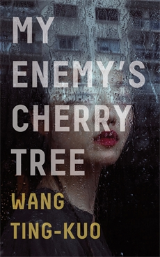 Image of My Enemy's Cherry Tree