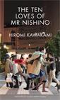 Image of The Ten Loves of Mr Nishino