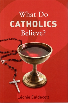 Image of What Do Catholics Believe?