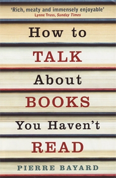 Image of How To Talk About Books You Haven't Read