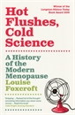 Image of Hot Flushes, Cold Science