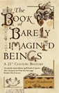 Image of The Book of Barely Imagined Beings