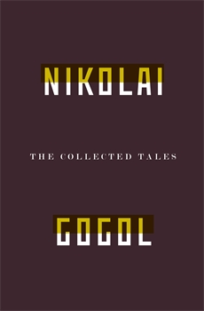 Image of The Collected Tales Of Nikolai Gogol