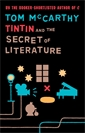 Image of Tintin And The Secret Of Literature