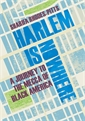 Image of Harlem is Nowhere