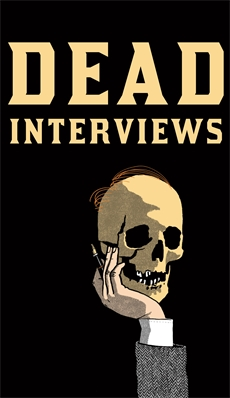 Image of Dead Interviews