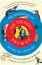 Image of The Adventures of Sir Thomas Browne in the 21st Century