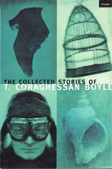 Image of The Collected Stories Of T.Coraghessan Boyle