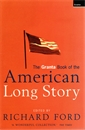 Image of The Granta Book Of The American Long Story