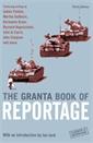 Image of The Granta Book Of Reportage