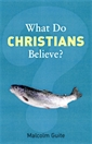 Image of What Do Christians Believe?
