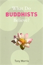 Image of What Do Buddhists Believe?