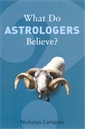 Image of What Do Astrologers Believe?