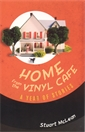 Image of Home From The Vinyl Cafe