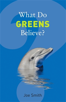 Image of What Do Greens Believe?