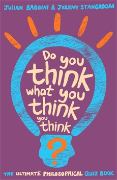 Image of Do You Think What You Think You Think?