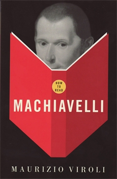 Image of How To Read Machiavelli