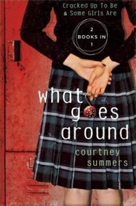 Courtney Summers: What Goes Around