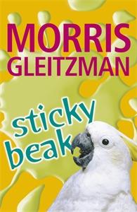 Morris Gleitzman: Sticky Beak