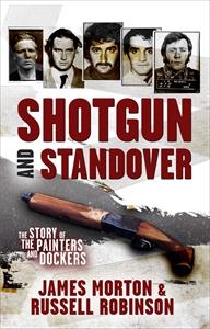 Russell Robinson: Shotgun and Standover