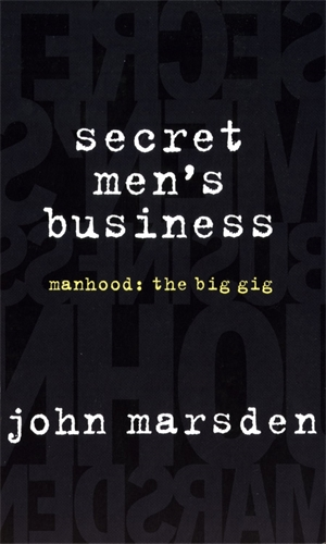 John Marsden: Secret Men's Business