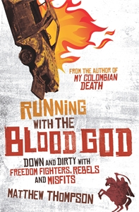 Matthew Thompson: Running with the Blood God