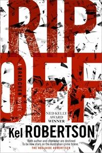 Kel Robertson: Rip Off: A Brad Chen Novel 3