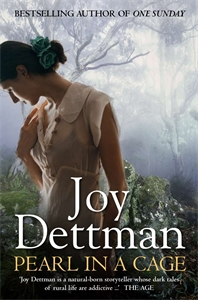 Joy Dettman: Pearl in a Cage: A Woody Creek Novel 1
