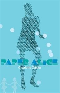 Charlotte Calder: Paper Alice