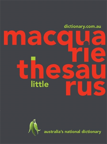 Macquarie Dictionary: Macquarie Little Thesaurus