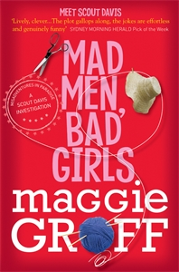 Maggie Groff: Mad Men, Bad Girls: A Scout Davis Investigation 1