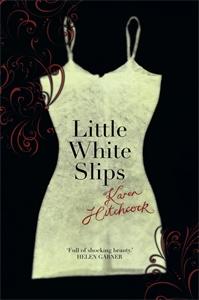 Karen Hitchcock: Little White Slips