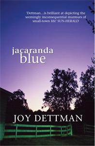 Joy Dettman: Jacaranda Blue