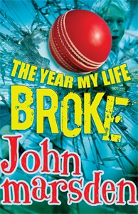 John Marsden: The Year My Life Broke