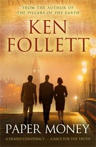 Ken Follett: Paper Money